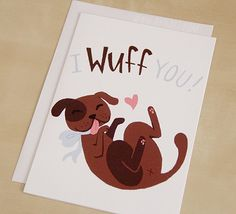 I Wuff You Card by Avo Art