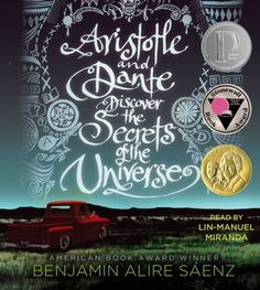 Pura Belpré 2013 Author Award Winner is Aristotle and Dante Discover the Secrets of the Universe, by Benjamin Alire Sáenz, published by Simon & Schuster Books for Young Readers, an imprint of Simon & Schuster Children's Publishing Division. Ya Books, Good Books, Books To Read, Teen Books, Amazing Books, Secrets Of The Universe, Summer Reading Lists, Summer Books, Lectures