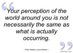 Image result for perception quotes