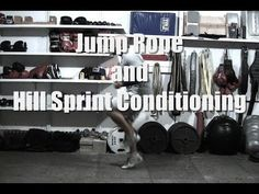 Jump Rope and Hill Sprint Conditioning