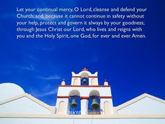 "theepiscopalchurch: "" Let your continual mercy, O Lord, cleanse and defend your Church; and, because it cannot continue in safety without your help, protect and govern it always by your goodness; Pentecost, Ever And Ever, Morning Prayers, Holy Spirit, Reign, Jesus Christ, Cleanse, Amen, Lord"