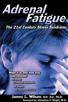 Adrenal Fatigue: The Century Stress Syndrome by James L. Wilson - Brilliant Book-will really quickly help you understand the impact adrenal fatigue has on your Thyroid and whole body. If your bloods are 'normal' but you still have symptoms-READ THIS Fadiga Adrenal, Adrenal Fatigue Symptoms, Fatigue Causes, Chronic Fatigue Syndrome Diet, Adrenal Health, Adrenal Glands, Adrenal Stress, Hypothyroidism Symptoms, Stress Symptoms