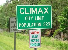 This is Climax PA. No one stops in Climax SK. I lived in Frontier SK and you knew if you reached Climax, you'd gone too far. Weird City Names, Funny Town Names, Funny Place Names, Odd Names, Crazy Names, Unusual Names, Unique Names, Funny Street Signs, Funny Road Signs