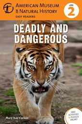 BORROW FROM DECODA: Find out about the most dangerous animals and plants on earth and how they bite, catch, sting, and shock in order to kill, eat, and survive.