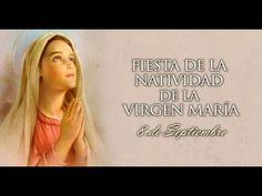 Martes 08 Septiembre 2015-Fiesta de la Natividad de la Virgen María