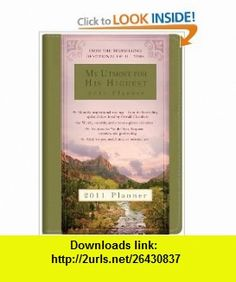 My Utmost for His Highest 2011 Planner (9781616260767) Oswald Chambers , ISBN-10: 1616260769  , ISBN-13: 978-1616260767 ,  , tutorials , pdf , ebook , torrent , downloads , rapidshare , filesonic , hotfile , megaupload , fileserve