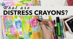 What are distress crayons from Tim Holtz?  Can you write on them? Can you stamp on them?  Had to find out so I created an art journal page as I experimented!