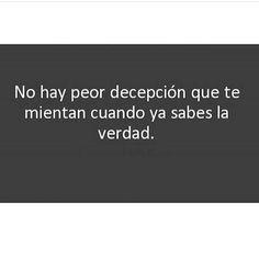 #frases#decepcion#mentiras