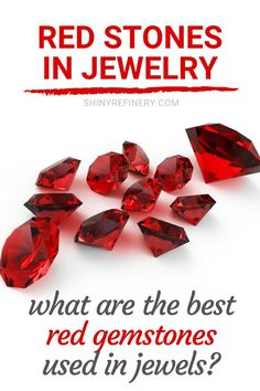 Red Stones In Jewelry: Best Red Gemstones Used In Jewels #gems #gemstones #jewelry #redgems #jewellery #jewels