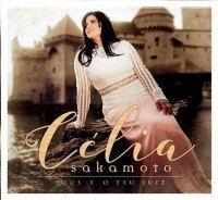 Musicas Gospel de Célia Sakamoto – Deus é o Teu Juiz