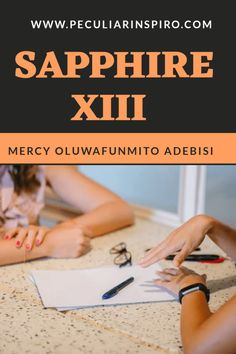 SAPPHIRE XIII - Peculiar Inspiro Christian Stories, Her Smile, I Miss You, Call Her, Stand Up, Sapphire, Thoughts, Sayings, Reading