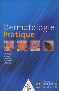 Télécharger Livre Dermatologie pratique PDF Ebook Gratuit