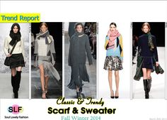 Classic & Trendy! #Scarf paired with #Sweater Trend for Fall Winter 2014 #Fall2014 #FW2014 #Fashion