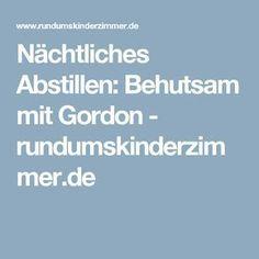 Nächtliches Abstillen: Behutsam mit Gordon - rundumskinderzimmer.de