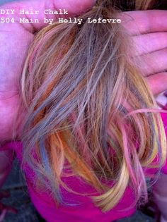 DIY hair chalk;  This worked great on my daughter's hair. And I used Crayola Sidewalk Chalk