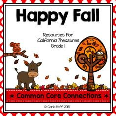 Happy Fall! - Supplemental resources for Treasures Grade 1 - Common Core connections for comprehension, fluency, phonics, grammar, and writing. #treasuresgrade1 #firstgradetreasures