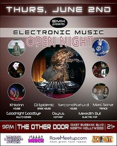 Tonight join us for #ElectronicMusicOpenNight @theotherdoor  #EMX #RaveMeetup #NoHo #NorthHollywood #Burbank #Hollywood #HollywoodBlvd #SunsetBlvd #DTLA #MarcSonar #Khlorinn #GoodnightGoodbye #Osyrus #DJEpidemic #SecondNatur3 #MeredithBull #RaveSave #RaveLoop #RaveLoopDotCom #MaaadMerch #BassHouse #Trance #TranceFamily #FutureHouse