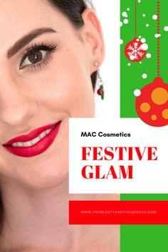 MAC Cosmetics: Festive Glam