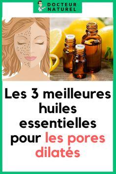 Les 3 meilleures huiles essentielles pour les pores dilatés #pore #dilaté #huilesessentielles #beauté #acne Estee Lauder Idealist, Baking Soda Face, Minimize Pores, Cleanser, 3 D, How To Find Out, Thoughts, Fashion, Skin Care Remedies
