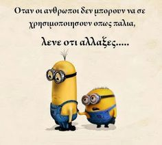 Minions Quotes, English Quotes, Note To Self, Wise Words, I Laughed, Life Is Good, Greece, Hilarious, Jokes