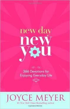 New Day, New You: 366 Devotions for Enjoying Everyday Life: Joyce Meyer: 9780446581950: Amazon.com: Books