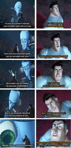 The best hero/villain exchange ever. I love Megamind.