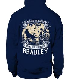 # BRADLEY IS THE BEST BACK .  BRADLEY IS THE BEST  A GIFT FOR THE SPECIAL PERSON  It's a unique tshirt, with a special name!   HOW TO ORDER:  1. Select the style and color you want:  2. Click Reserve it now  3. Select size and quantity  4. Enter shipping and billing information  5. Done! Simple as that!  TIPS: Buy 2 or more to save shipping cost!   This is printable if you purchase only one piece. so dont worry, you will get yours.   Guaranteed safe and secure checkout via:  Paypal | VISA…