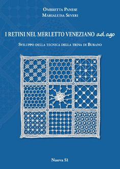 I retini nel merletto veneziano ad ago  Sviluppo della tecnica della Trina di Burano