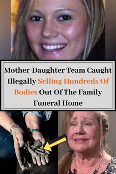 Mother-Daughter Team Caught Illegally Selling Hundreds Of Bodies Out Of The Family Funeral Home