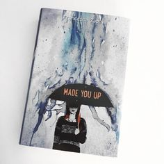 Made You Up by Francesca Zappia | 29 YA Books About Mental Health That Actually Nail It