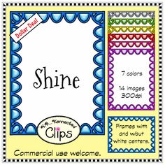 Dollar Deal ! Shine Frame Collection $ http://www.teacherspayteachers.com/Product/Dollar-Deal-Shine-Frame-Collection-1428585