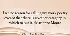 Marianne Moore Quotes About Poetry - 54534