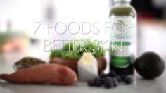 7 Foods For Better Skin