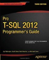 Pro T-SQL 2012 Programmer's Guide, 3rd Edition - Free eBook Share