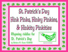 Sure and you'll be glad to share these St. Patrick's Day Hink Pinks, Hinky Pinkies, & Hinkity Pinkities with your class.  FREE  #Gifted #HinkPinks #criticalthinking #higherorderthinkingskills #enrichment #BarbEvans #itsabouttimeteachers