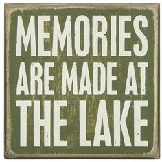 Shop for cabin decor, lake house decor and lake house signs from Primitives By Kathy. The industry leader in home decor, home accents, gifts and more. Lake Signs, Beach Signs, Cabin Signs, House Signs, Lake Quotes, Haus Am See, Memory Wall, Lake Decor, How To Make Box