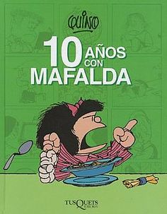 It is possible to incorporate Mafalda in any conversation.