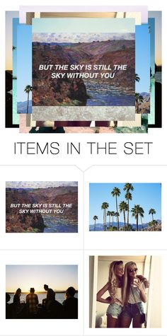 """""""BUT THE SKY IS STILL THE SKY WITHOUT YOU"""" by unofficialpeaches ❤ liked on Polyvore featuring art"""