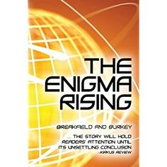 #Book Review of #TheEnigmaRising from #ReadersFavorite - https://readersfavorite.com/book-review/the-enigma-rising  Reviewed by Romuald Dzemo for Readers' Favorite  The Enigma Rising by Charles V Breakfield and Roxanne E Burkey is a spellbinding thriller, Book Two in The Enigma Series. The R-Group is a team of highly skilled professionals in information technology, a kind of group with an all-seeing eye and the ability to be a step ahead of the others in the world of infor...