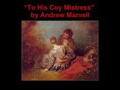 Essays On Different Topics In English To His Coy Mistress  Andrew Marvell Example Of Poem Short Stories Essay  Examples Sample High School Admission Essays also Essay On How To Start A Business  Best To His Coy Mistress Images  Dominatrix Mistress Poems Persuasive Essay Thesis Statement