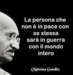 The person who is not at peace with himself will be at war with the whole world Wise Quotes, Words Quotes, Wise Words, Motivational Quotes, Inspirational Quotes, Sayings, Italian Phrases, Italian Quotes, Change Quotes