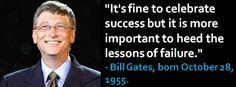 Bill Gates, born October 28, 1955.  I agree.  #BillGates #OctoberBirthdays #Quotes #lessons