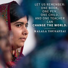 Women's History Month: Malala Yousafzai winning the Nobel Peace Prize Jenner Girls, Malala Yousafzai, Nobel Peace Prize, Natural Women, Quotes For Students, The Way You Are, We Remember, Women In History, Wise Words