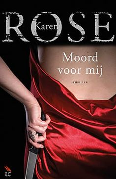 "Tip van Ineke: ""Moord voor mij"" van Karen Rose 