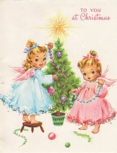 To you at Christmas! #vintage #Christmas #cards #angels #cute