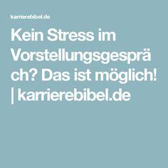 Kein Stress im Vorstellungsgespräch? Das ist möglich! | karrierebibel.de