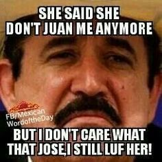 Top 20 Humor Mexicano Memes - My Funny Mexican Word Of Day, Mexican Words, Word Of The Day, Funny Mexican Quotes, Mexican Humor, Funny As Hell, Wtf Funny, Hilarious, Funny Shit