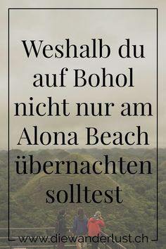 Ein touristisches Ziel auf der Insel Bohol auf den Philippinen ist der Alona Beach. Doch das ist nicht alles! Wir zeigen dir wunderschöne Orte, welche du bestimmt noch nicht gekannt hast. #bohol #alonabeach #philippinen #tipps #sehenswürdigkeiten Bohol, Der Bus, Very Short Hair, Strand, Ship Lap, Wanderlust, Beach, Travel, Budget Travel