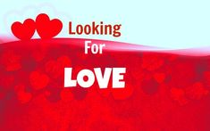 Looking For Love Psychic Reading, Tarot Cards, Finding Your Soulmate, Long Term…