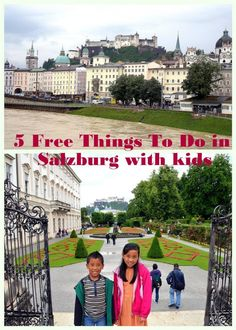 5 Free Things to Do In Salzburg, Austria with Kids including seeing some of the Sound of Music scenes.